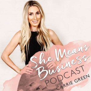 She Means Business Show With Carrie Green