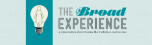 The Broad Experience by Ashley Milne-Tyte